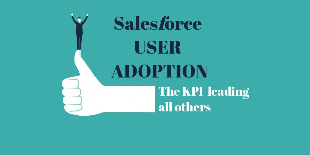 Salesforce User Adoption: The KPI leading all others